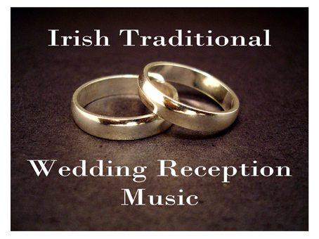 Irish Traditional Folk Wedding Music Wedding Reception Music In